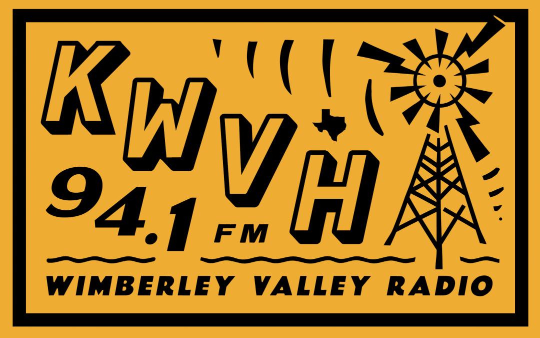 WE ARE WIMBERLEY: KWVH WIMBERLEY RADIO
