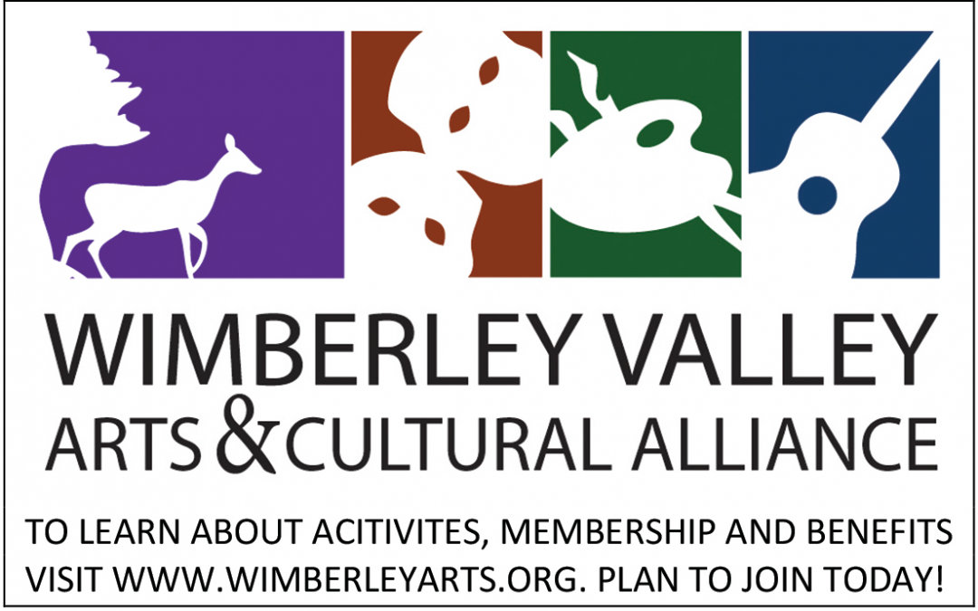 WE ARE WIMBERLEY: WIMBERLEY VALLEY ARTS & CULTURAL ALLIANCE